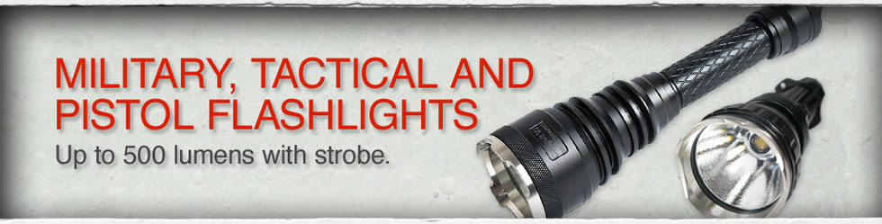 Military, Tactical and Pistol Flashlights